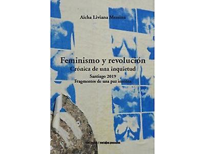 Feminismo y revolución. Crónica de una inquietud