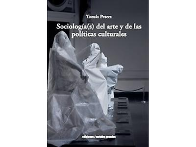 Sociología(s) del arte y de las políticas cultural